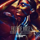 Play & Download Faces of House, Vol. 23 by Various Artists | Napster