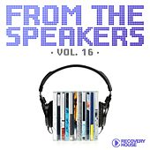 Play & Download From the Speakers, Vol. 16 by Various Artists | Napster