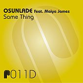 Play & Download Same Thing by Osunlade | Napster