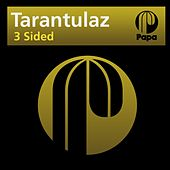 Play & Download 3 Sided by Tarantulaz | Napster
