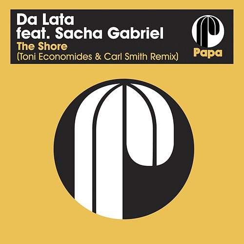 The Shore (Toni Economides & Carl Smith Remix) by Da Lata