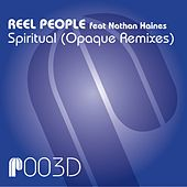 Spiritual (Opaque Remixes) by Reel People