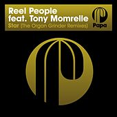 Play & Download Star (The Organ Grinder Remixes) by Reel People | Napster
