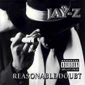 Reasonable Doubt (Reissue) by Jay Z