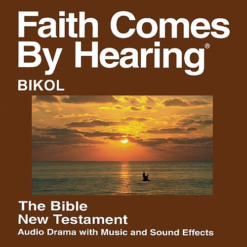 Play & Download Bicolano Central Bible (Dramatized) - Bikol by The Bible | Napster