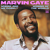 Where Are We Going? / Woman Of The World by Marvin Gaye