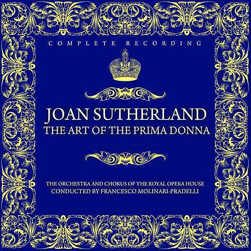 The Art Of The Prima Donna by Joan Sutherland