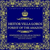 Heitor Villa-Lobos: Forest Of The Amazon by Symphony of the Air