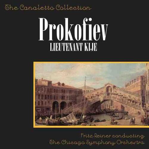 Play & Download Sergei Prokofiev: Lieutenant Kije by Fritz Reiner | Napster