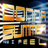 How I Feel by Donna Summer