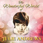 Play & Download The Wonderful World Of Julie Andrews by Julie Andrews | Napster