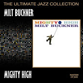 Mighty High by Milt Buckner