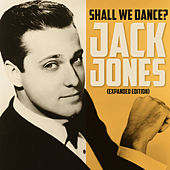 Shall We Dance (Expanded Edition) by Jack Jones