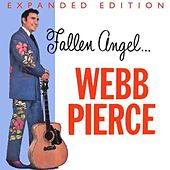Play & Download Fallen Angel (Expanded Edition) by Webb Pierce | Napster
