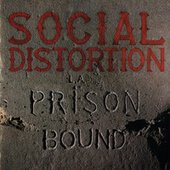 Play & Download Prison Bound by Social Distortion | Napster