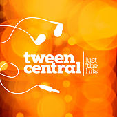 Play & Download Tween Central: Just the Hits by Various Artists | Napster