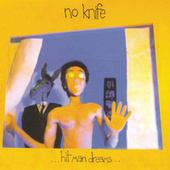 Play & Download Hit Man Dreams by No Knife | Napster
