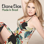 Play & Download Made In Brazil by Eliane Elias | Napster