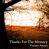 Play & Download Thanks for the Memory by Various Artists | Napster