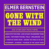 Play & Download Gone With The Wind And Other Great Movie Themes by Elmer Bernstein | Napster