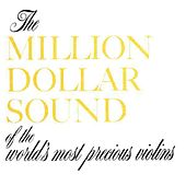 The Million Dollar Sound Of The World's Most Precious Violins by Enoch Light