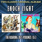 The Roaring 20's, Volumes 1 & 2 by Enoch Light