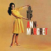 Play & Download On The Way Up by Ann-Margret | Napster