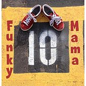10 by Funky Mama