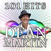 Play & Download 101 Dean Martin Hits by Dean Martin | Napster