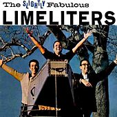 The Slightly Fabulous Limeliters by The Limeliters