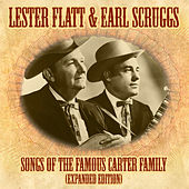 Songs Of The Famous Carter Family (Expanded Edition) by Lester Flatt