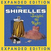 Play & Download Tonight's The Night (Expanded Edition) Tonight's The Night (Expanded Edition) by The Shirelles | Napster
