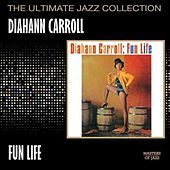 Play & Download Fun Life by Diahann Carroll | Napster