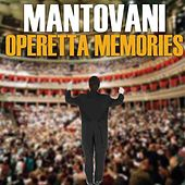 Play & Download Operetta Memories by Mantovani | Napster