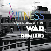 Play & Download War (Remixes) by Witness | Napster