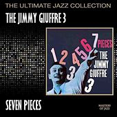 Seven Pieces by The Jimmy Giuffre 3