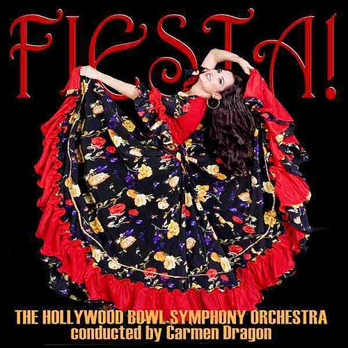 Play & Download Fiesta! by Carmen Dragon | Napster