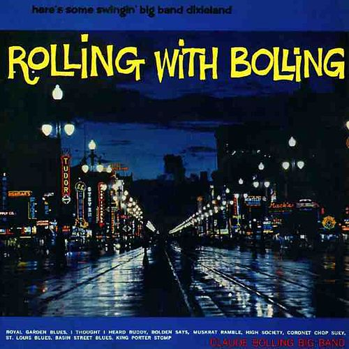 Play & Download Rolling With Bolling by Claude Bolling | Napster