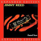 Found Love (Expanded Edition) by Jimmy Reed