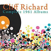 Play & Download Complete 1961 Albums (Listen To Cliff, 21 Today, The Young Ones) by Cliff Richard | Napster