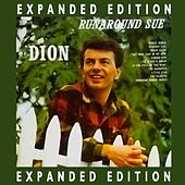 Runaround Sue (Expanded Edition) by Dion