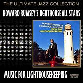 Play & Download Music For Lighthousekeeping by Howard Rumsey's Lighthouse All-Stars | Napster