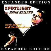 Play & Download Spotlight On Hank Ballard (Expanded Edition) by Hank Ballard | Napster