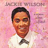 A Woman, A Lover, A Friend (Expanded Edition) by Jackie Wilson