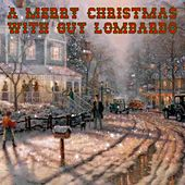 A Merry Christmas With Guy Lombardo by Guy Lombardo