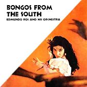 Play & Download Bongos From The South by Edmundo Ros | Napster