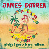 Gidget Goes Hawaiian (Expanded Edition) by James Darren