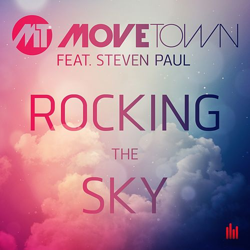 Play & Download Rocking the Sky by Movetown | Napster