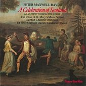 Play & Download A Celebration of Scotland by The Choir of St. Mary's Music School | Napster