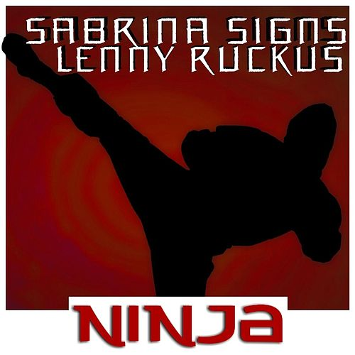 Play & Download Ninja by Sabrina Signs | Napster
